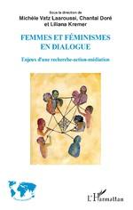 Un livre dans le sillage du colloque « Femmes et féminismes en dialogue »