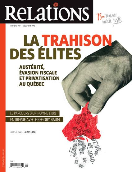 La trahison des élites : Austérité, évasion fiscale et privatisation au Québec